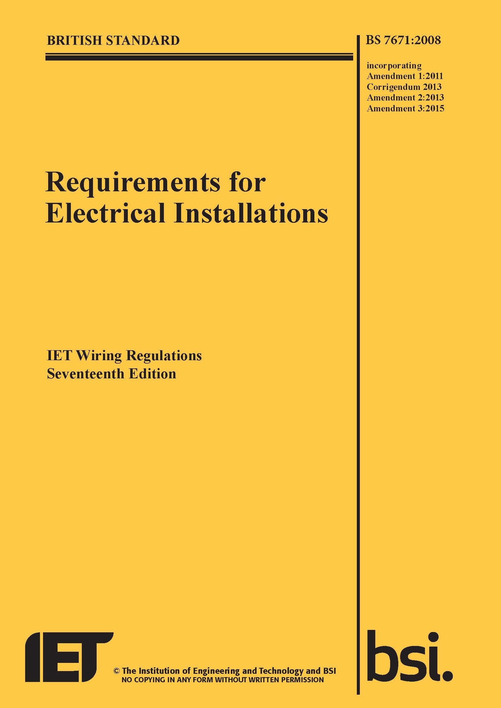 Iet Wiring Regulations  Bs7671 2008 Incorporating Amendment Number 3 2015  New Edition January